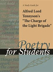 A Study Guide to Alfred Lord Tennyson's the Charge of the Light Brigade