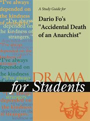 """A Study Guide for Dario Fo's """"accidental Death of An Anarchist"""""""