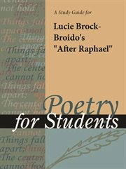 "A Study Guide for Lucie Brock-broido's ""after Raphael"""