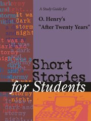 "A Study Guide for O. Henry's ""after Twenty Years"""