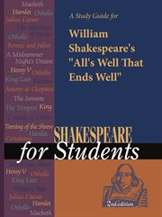 "A Study Guide for William Shakespeare's ""all's Well That Ends Well"""