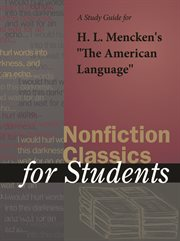 """A Study Guide for H. L. Mencken's """"the American Language"""""""
