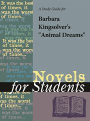 """A Study Guide for Barbara Kingsolver's """"animal Dreams"""""""