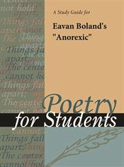 """A Study Guide for Eavan Boland's """"anorexic"""""""