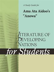 "A Study Guide for Ama Ata Aidoo's ""anowa"""
