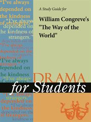 """A Study Guide for William Congreve's """"way of the World"""""""