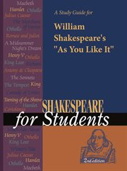 """A Study Guide for William Shakespeare's """"as You Like It"""""""
