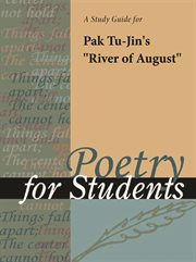 "A Study Guide for Pak Tu-jin's ""august River"""