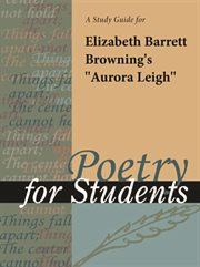 "A Study Guide for Elizabeth Barrett Browning's ""aurora Leigh"""