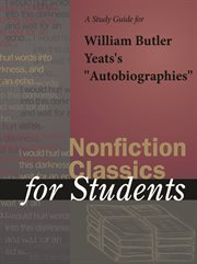 """A Study Guide for William Butler Yeats's """"autobiographies"""""""