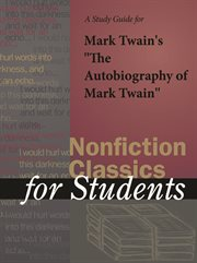 "A Study Guide for Mark Twain's ""the Autobiography of Mark Twain"""