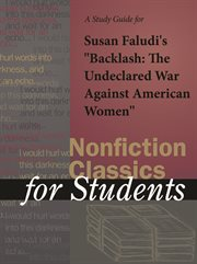"A Study Guide for Susan Faludi's ""backlash: the Undeclared War Against American Women"""