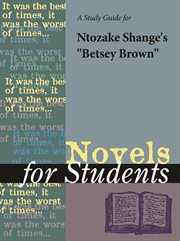 """A Study Guide for Ntozake Shange's """"betsey Brown"""""""