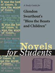 "A Study Guide for Glendon Swarthout's ""bless the Beasts and the Children"""