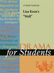 "A Study Guide for Lisa Kron's ""well"""