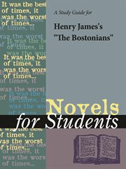 "A Study Guide for Henry James's ""the Bostonians"""