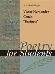 """A Study Guide for Victor Hernandez Cruz's """"business"""""""