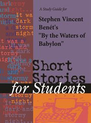 """A Study Guide for Stephen Vincent Benet's """"by the Waters of Babylon"""""""