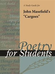 "A Study Guide for John Masefield's ""cargoes"""