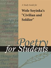 """A Study Guide for Wole Soyinka's """"civilian and Soldier"""""""