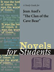 "A Study Guide for Jean M. Auel's ""the Clan of the Cave Bear"""