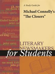 """A Study Guide for Michael Connelly's """"the Closers"""""""