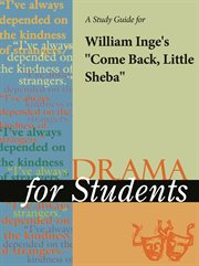 "A Study Guide for William Inge's ""come Back, Little Sheba"""