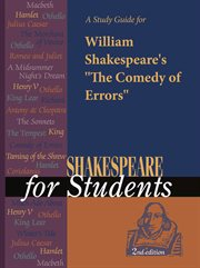 """A Study Guide for William Shakespeare's """"the Comedy of Errors"""""""