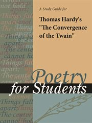 """A Study Guide for Thomas Hardy's """"convergence of the Twain"""""""