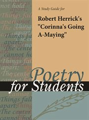 "A Study Guide for Robert Herrick's ""corinna's Going A-maying"""