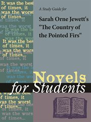 """A Study Guide for Sarah Orne Jewett's """"the Country of the Pointed Firs"""""""