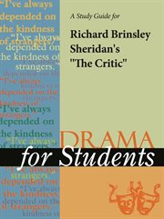 "A Study Guide for Richard Brinsley Sheridan's ""the Critic"""