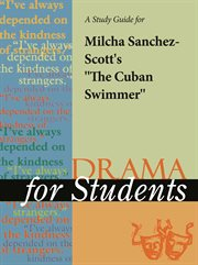 "A Study Guide for Milcha Sanchez-scott's ""the Cuban Swimmer"""