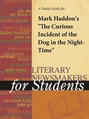 "A Study Guide for Mark Haddon's ""the Curious Incident of the Dog in the Night-time"""