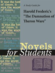 """A Study Guide for Harold Frederic's """"the Damnation of Theron Ware"""""""