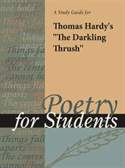 "A Study Guide for Thomas Hardy's ""the Darkling Thrush"""