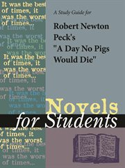 """A Study Guide for Robert Newton Peck's """"a Day No Pigs Would Die"""""""