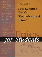 "A Study Guide for Titus Lucretius Carus's ""de Rerum Natura (on the Nature of Things)"""
