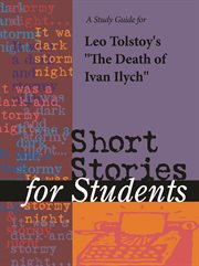 "A Study Guide for Leo Tolstoy's ""death of Ivan Ilych"""