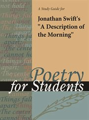 "A Study Guide for Jonathan Swift's ""a Description of the Morning"""