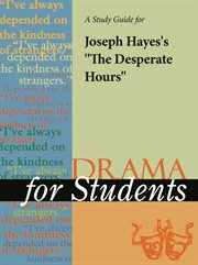 "A Study Guide for Joseph Hayes's ""the Desperate Hours"""