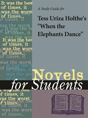 """A Study Guide for Tess Uriza Holthe's """"when the Elephants Dance"""""""