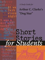 "A Study Guide for Arthur C. Clarke's ""dog Star"""