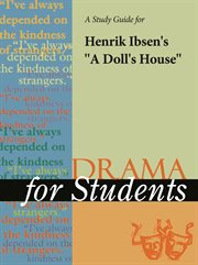 "A Study Guide for Henrik Ibsen's ""a Doll's House"""