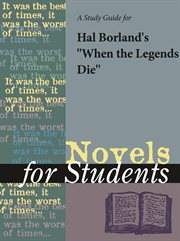 "A Study Guide for Harold Glen Borland's ""when the Legends Die"""