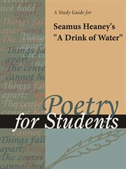 """A Study Guide for Seamus Heaney's """"a Drink of Water"""""""
