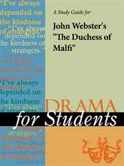 """A Study Guide for John Webster's """"the Duchess of Malfi"""""""
