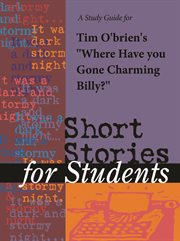 """A Study Guide for Tim O'brien's """"where Have You Gone, Charming Billy?"""""""
