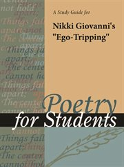 "A Study Guide for Nikki Giovanni's ""ego-tripping"""