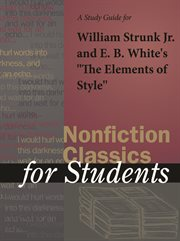 "A Study Guide for William Strunk Jr./e. B. White's ""elements of Style"""